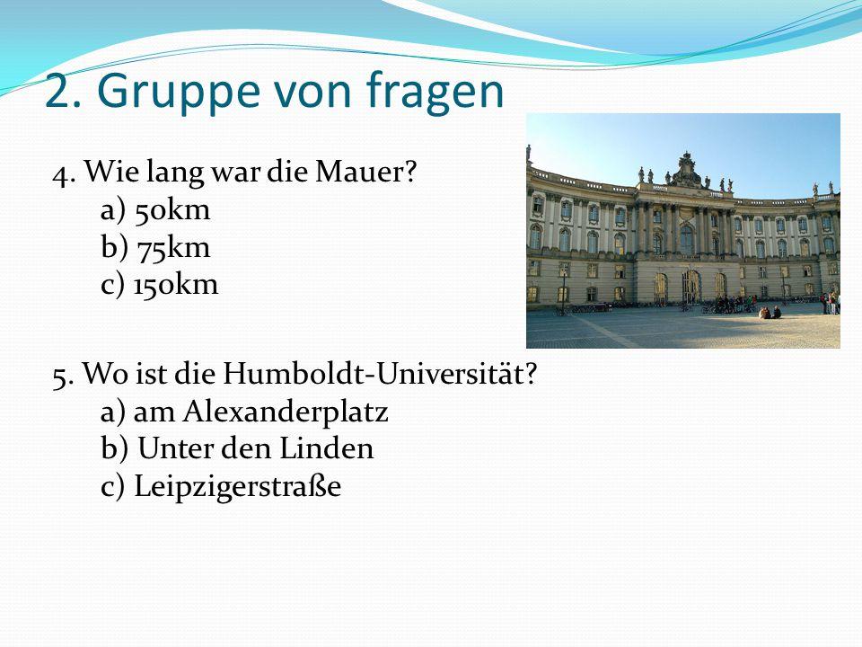 3.Gruppe von Fragen 6. Was steht in der Spitze vom Fernsehturm.