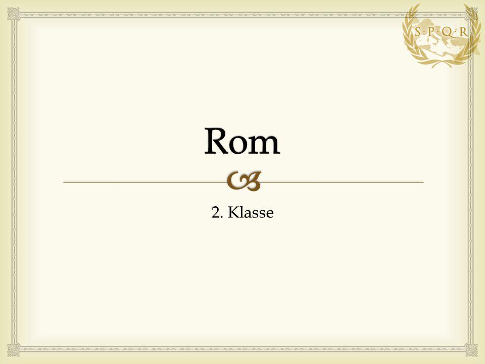  Die Gründung Roms  Der Sage nach soll die Stadt Rom im Jahr 753 v.Chr.