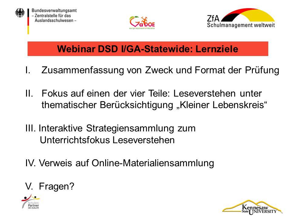 Webinar DSD I/GA-Statewide: Lernziele I.Zusammenfassung von Zweck und Format der Prüfung II.Fokus auf einen der vier Teile: Leseverstehen unter themat