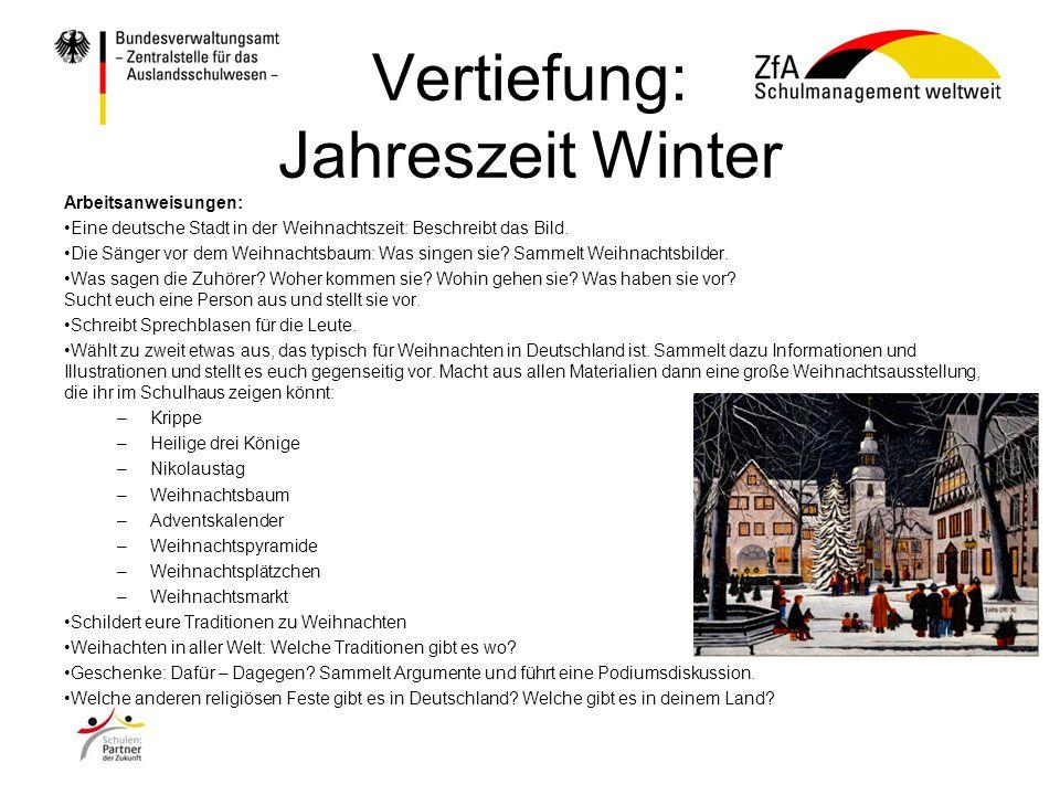 Vertiefung: Jahreszeit Winter Arbeitsanweisungen: Eine deutsche Stadt in der Weihnachtszeit: Beschreibt das Bild. Die Sänger vor dem Weihnachtsbaum: W
