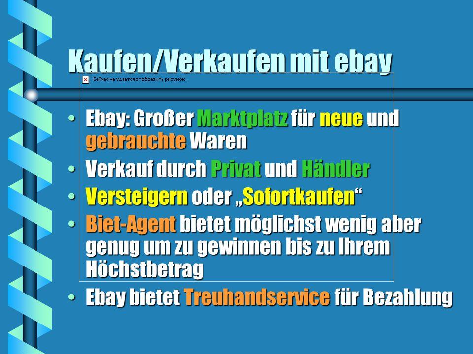 """Kaufen/Verkaufen mit ebay Ebay: Großer Marktplatz für neue und gebrauchte WarenEbay: Großer Marktplatz für neue und gebrauchte Waren Verkauf durch Privat und HändlerVerkauf durch Privat und Händler Versteigern oder """"Sofortkaufen Versteigern oder """"Sofortkaufen Biet-Agent bietet möglichst wenig aber genug um zu gewinnen bis zu Ihrem HöchstbetragBiet-Agent bietet möglichst wenig aber genug um zu gewinnen bis zu Ihrem Höchstbetrag Ebay bietet Treuhandservice für BezahlungEbay bietet Treuhandservice für Bezahlung"""