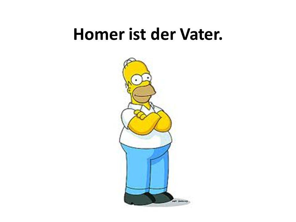 Marge ist die Mutter. Bart und Lisa sagen Mutti!