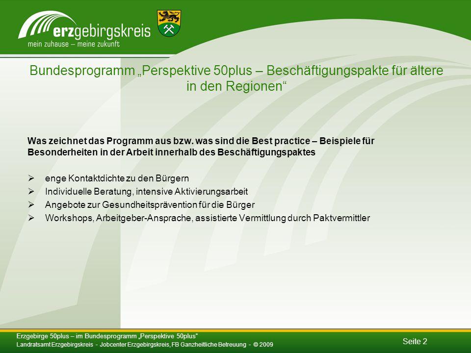 """Seite 2 Bundesprogramm """"Perspektive 50plus – Beschäftigungspakte für ältere in den Regionen Was zeichnet das Programm aus bzw."""