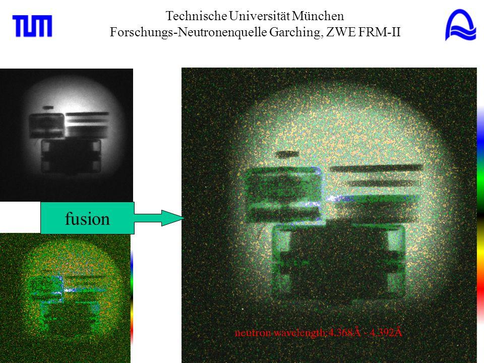 Technische Universität München Forschungs-Neutronenquelle Garching, ZWE FRM-II fusion
