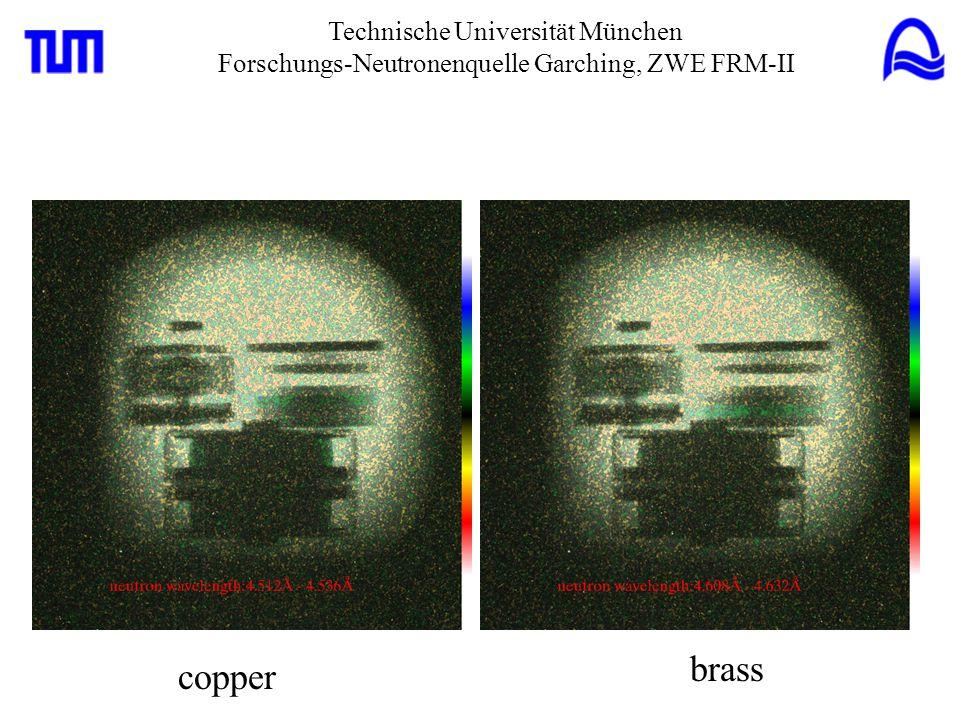 Technische Universität München Forschungs-Neutronenquelle Garching, ZWE FRM-II copper brass