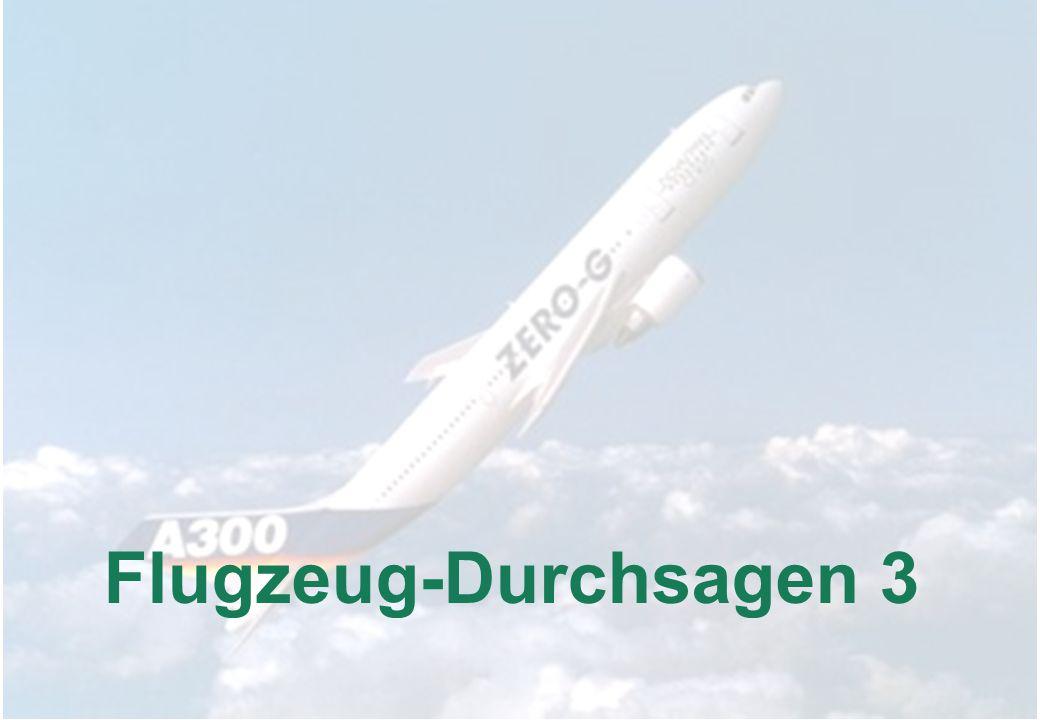 Flugzeug-Durchsagen 3