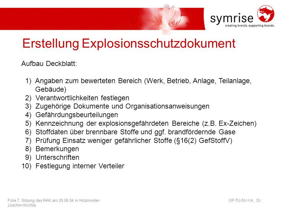 Folie 7, Sitzung des RAK am 29.06.04 in Holzminden OP-TU-SU-VA, Dr.