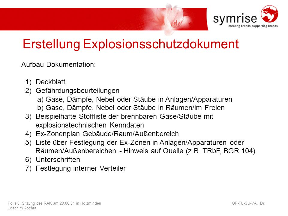 Folie 8, Sitzung des RAK am 29.06.04 in Holzminden OP-TU-SU-VA, Dr.