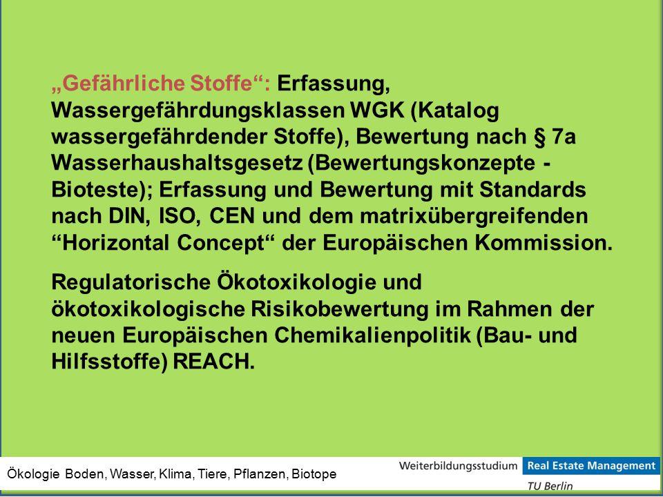 """Ökologie Boden, Wasser, Klima, Tiere, Pflanzen, Biotope """"Gefährliche Stoffe"""": Erfassung, Wassergefährdungsklassen WGK (Katalog wassergefährdender Stof"""