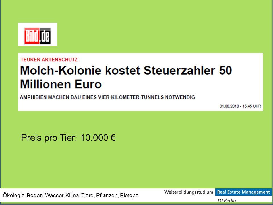 Ökologie Boden, Wasser, Klima, Tiere, Pflanzen, Biotope Preis pro Tier: 10.000 €