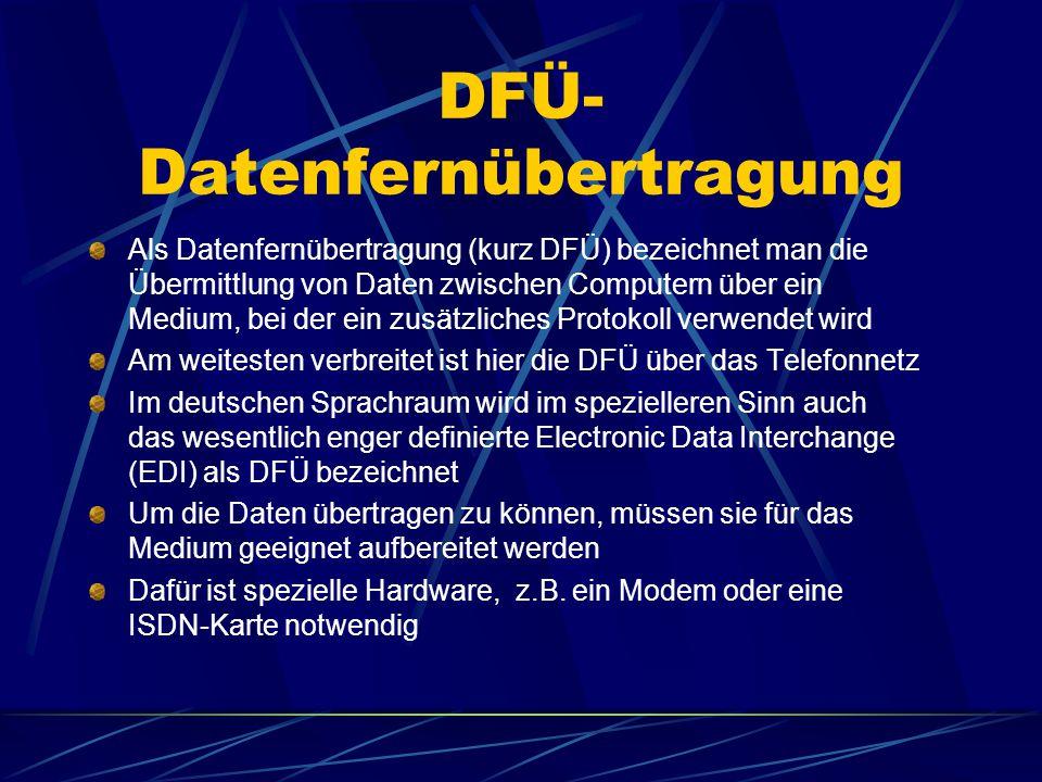 DFÜ- Datenfernübertragung Als Datenfernübertragung (kurz DFÜ) bezeichnet man die Übermittlung von Daten zwischen Computern über ein Medium, bei der ein zusätzliches Protokoll verwendet wird Am weitesten verbreitet ist hier die DFÜ über das Telefonnetz Im deutschen Sprachraum wird im spezielleren Sinn auch das wesentlich enger definierte Electronic Data Interchange (EDI) als DFÜ bezeichnet Um die Daten übertragen zu können, müssen sie für das Medium geeignet aufbereitet werden Dafür ist spezielle Hardware, z.B.