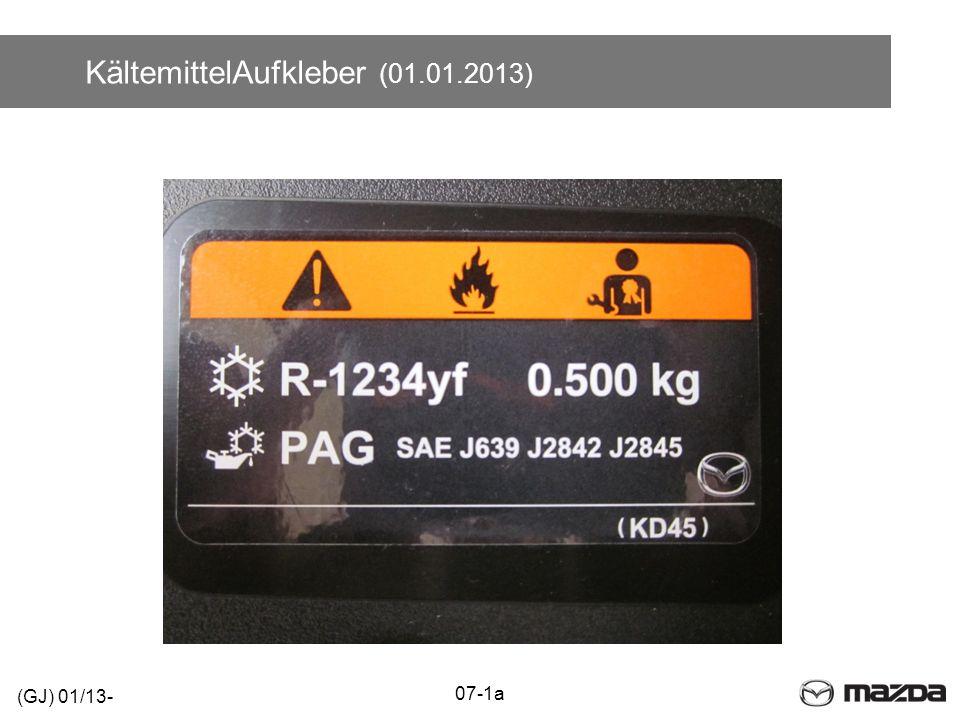 KältemittelAufkleber (01.01.2013) 07-1a (GJ) 01/13-