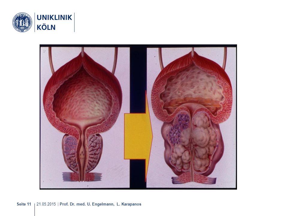 21.05.2015 | Prof. Dr. med. U. Engelmann, L. Karapanos Seite 11