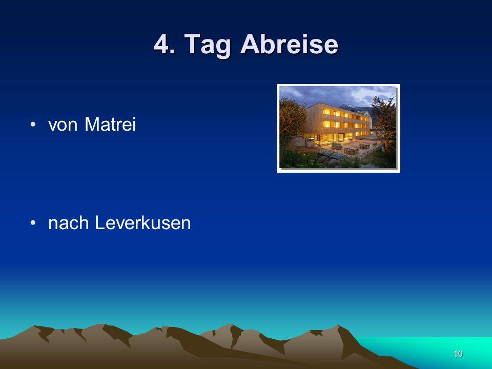 10 4. Tag Abreise von Matrei nach Leverkusen