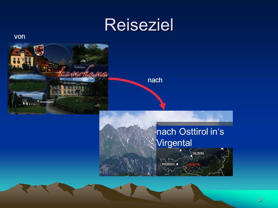 2 Reiseziel von nach Osttirol in's Virgental nach