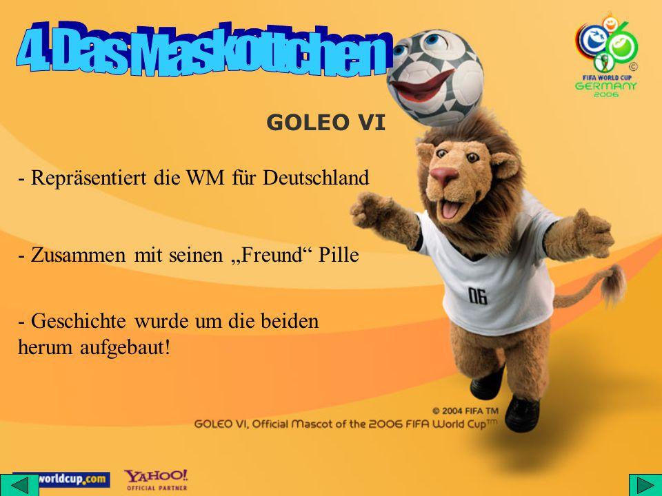 """- Repräsentiert die WM für Deutschland GOLEO VI - Zusammen mit seinen """"Freund Pille - Geschichte wurde um die beiden herum aufgebaut!"""