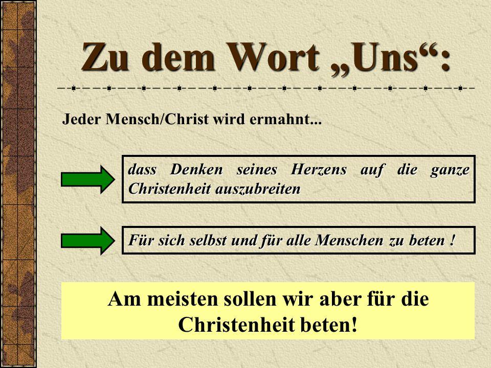 """Zu dem Wort """"Uns : Jeder Mensch/Christ wird ermahnt..."""