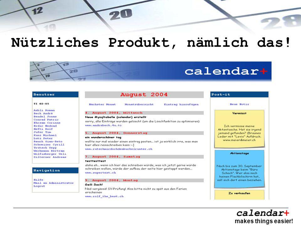 calendar+ makes things easier! Nützliches Produkt, nämlich das!