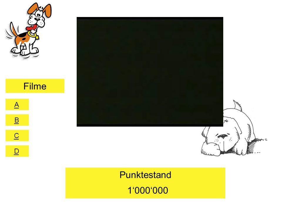 A B C D Punktestand 1'000'000 Filme A B C D