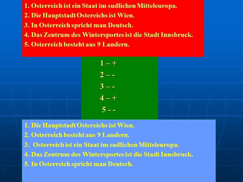 1. Osterreich ist ein Staat im sudlichen Mitteleuropa.
