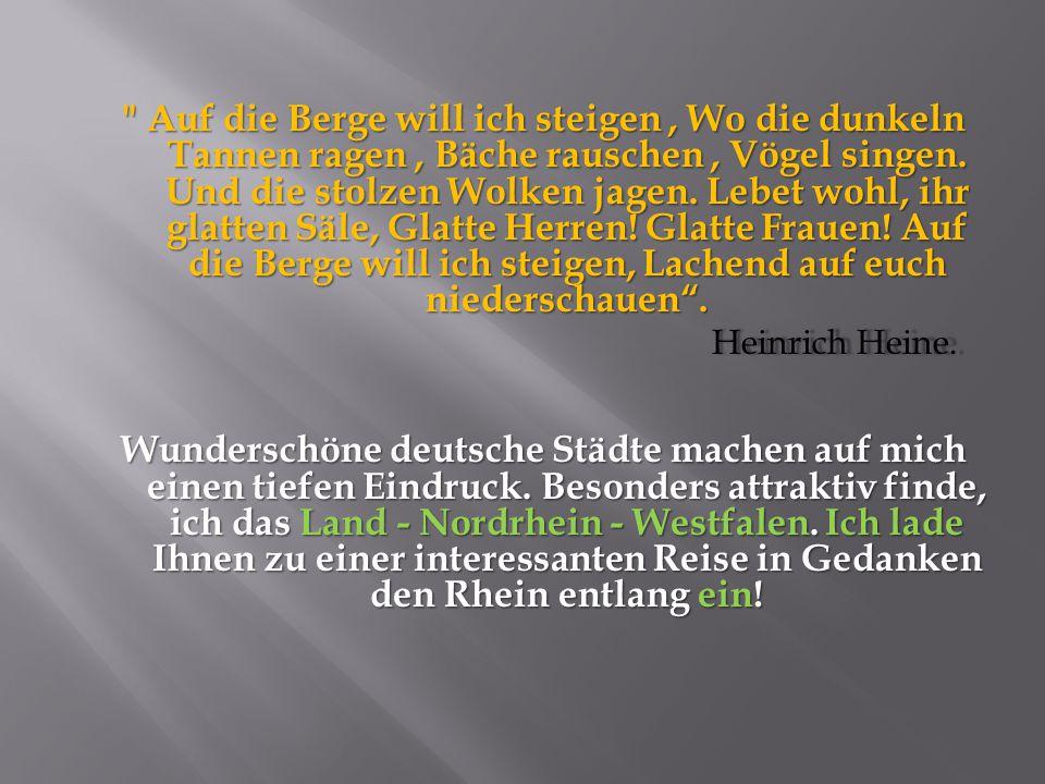 Werke von H.Heine wurde 10000 mal vertont. Hört aufmerksam dieses Gedicht zu.