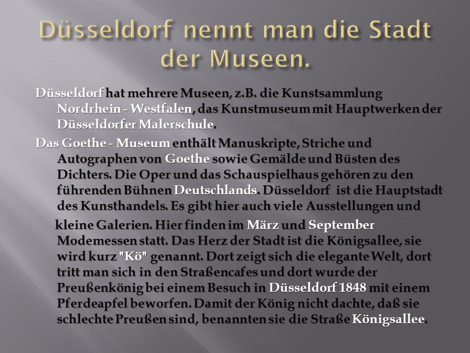  Wie heisst das Wahrzeichen der Stadt Köln. Welche Museen gibt es in Köln.