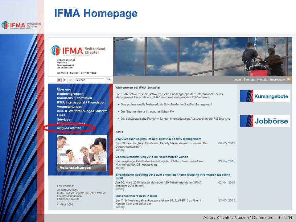 Autor / Kurztitel / Version / Datum / etc.   Seite 14 IFMA Homepage