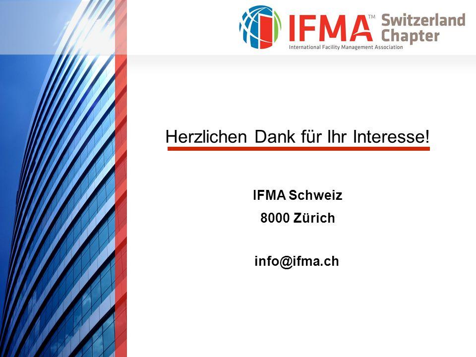 Herzlichen Dank für Ihr Interesse! IFMA Schweiz 8000 Zürich info@ifma.ch