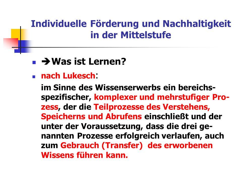 Individuelle Förderung und Nachhaltigkeit in der Mittelstufe http://www.zum.de/Faecher/Materialien/beck/12/bs12-42.htm