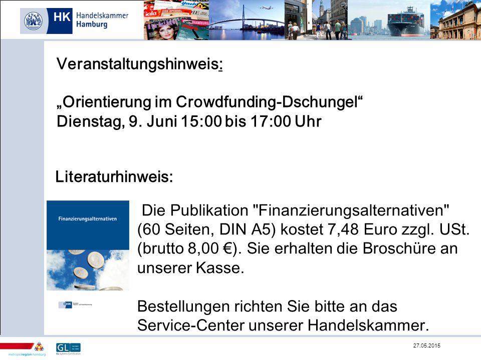 """Veranstaltungshinweis: """"Orientierung im Crowdfunding-Dschungel"""" Dienstag, 9. Juni 15:00 bis 17:00 Uhr 27.05.2015 Die Publikation"""