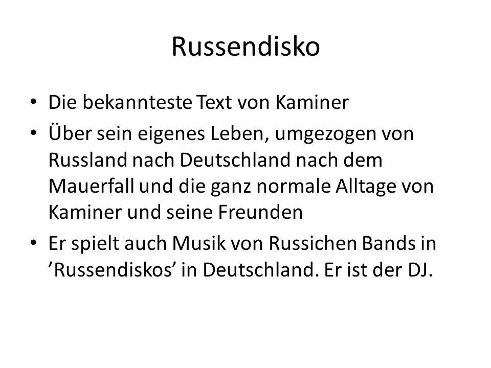 Russendisko Die bekannteste Text von Kaminer Über sein eigenes Leben, umgezogen von Russland nach Deutschland nach dem Mauerfall und die ganz normale