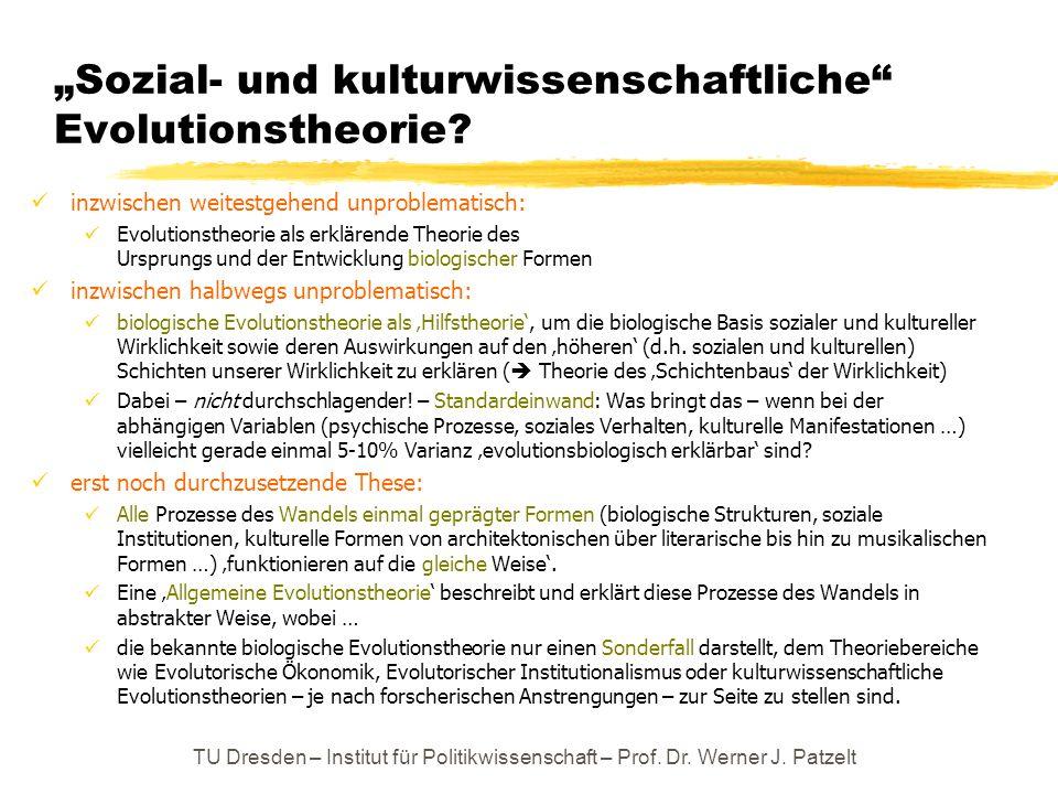 """""""Sozial- und kulturwissenschaftliche"""" Evolutionstheorie? inzwischen weitestgehend unproblematisch: Evolutionstheorie als erklärende Theorie des Urspru"""