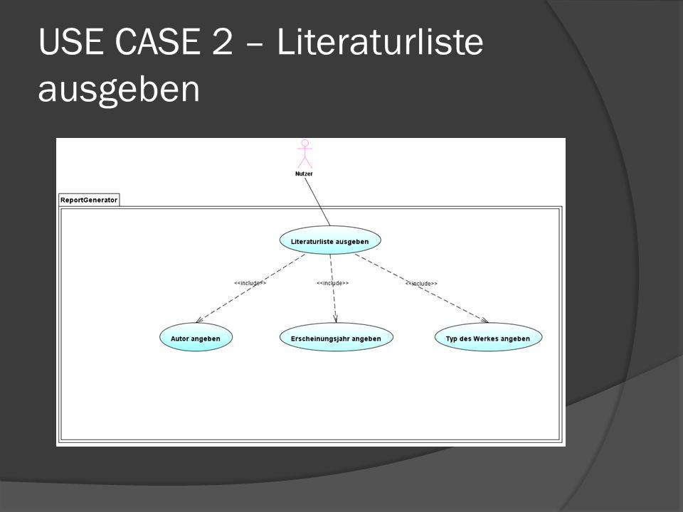 USE CASE 2 – Literaturliste ausgeben