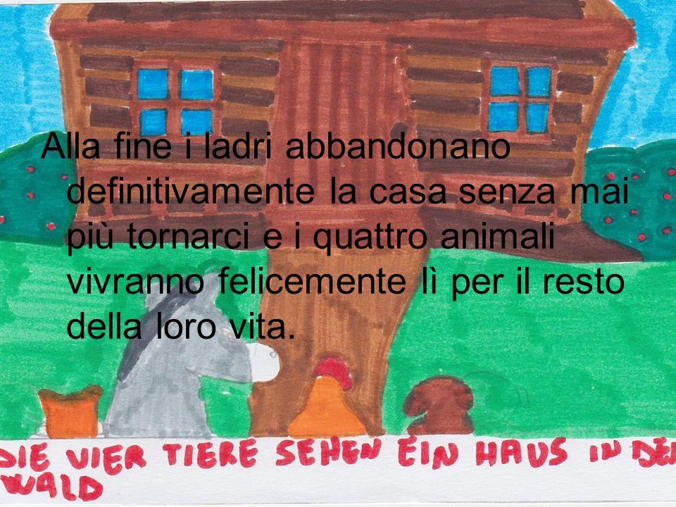 Alla fine i ladri abbandonano definitivamente la casa senza mai più tornarci e i quattro animali vivranno felicemente lì per il resto della loro vita.