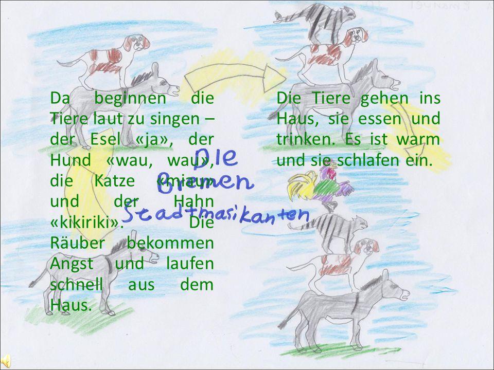 Da beginnen die Tiere laut zu singen – der Esel «ja», der Hund «wau, wau», die Katze «miau» und der Hahn «kikiriki».