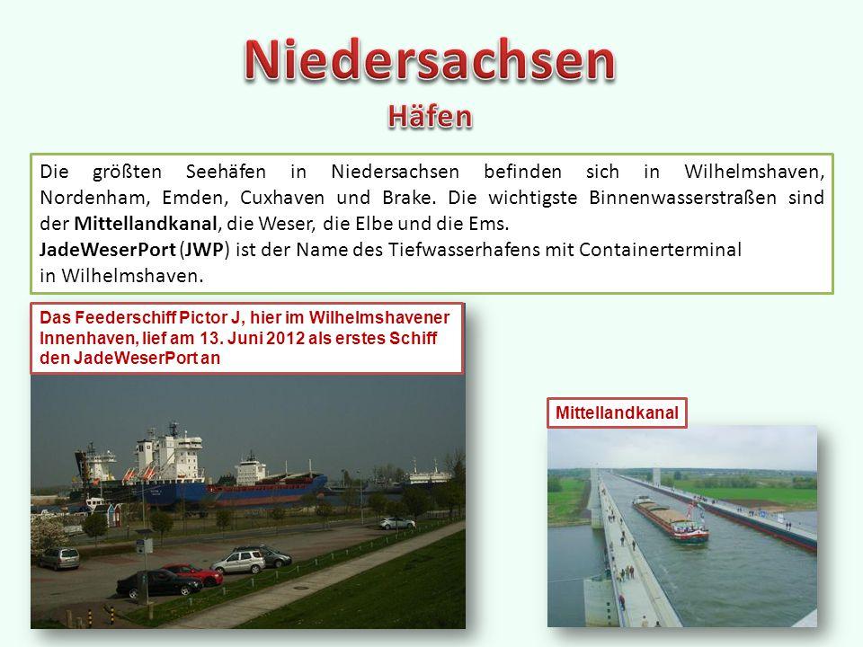 Die größten Seehäfen in Niedersachsen befinden sich in Wilhelmshaven, Nordenham, Emden, Cuxhaven und Brake.