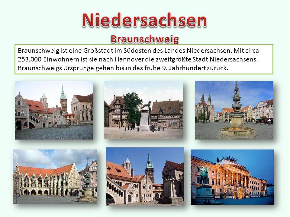 Braunschweig ist eine Großstadt im Südosten des Landes Niedersachsen.
