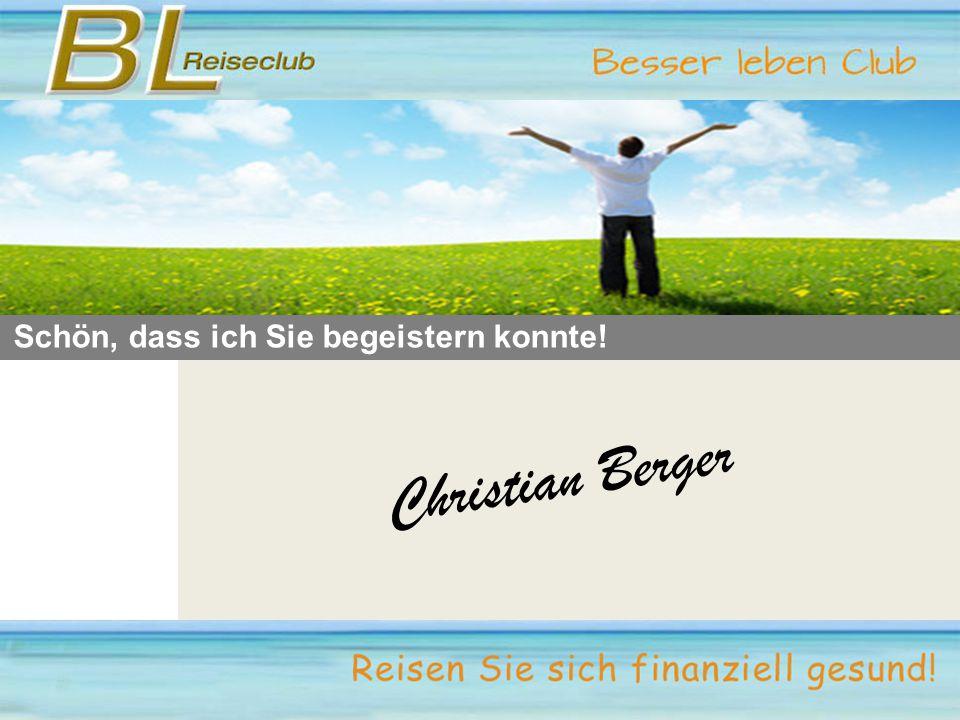 Schön, dass ich Sie begeistern konnte! Christian Berger