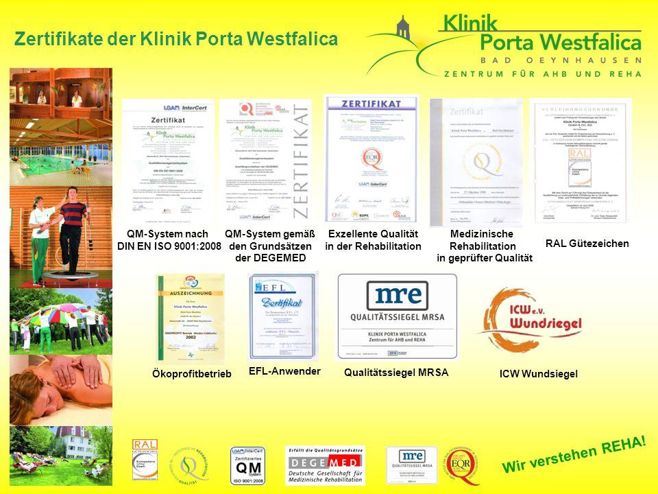 Wir verstehen REHA! Zertifikate der Klinik Porta Westfalica Qualitätssiegel MRSA Medizinische Rehabilitation in geprüfter Qualität RAL Gütezeichen QM-