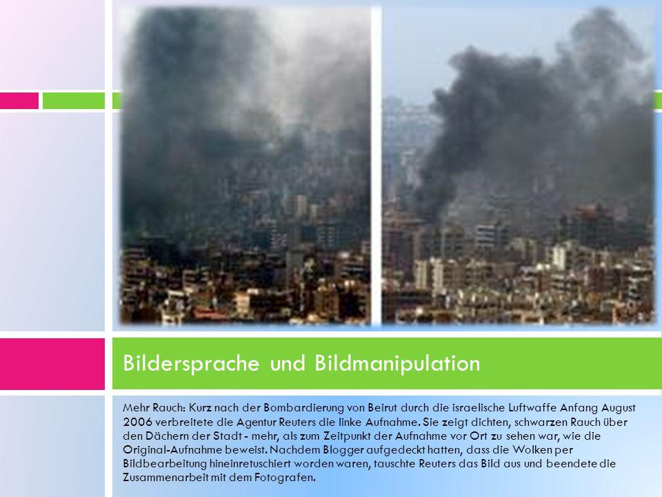 Mehr Rauch: Kurz nach der Bombardierung von Beirut durch die israelische Luftwaffe Anfang August 2006 verbreitete die Agentur Reuters die linke Aufnahme.