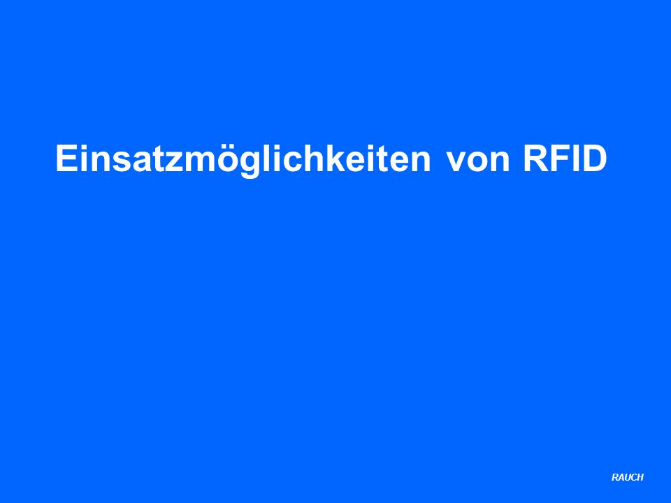 RAUCH Einsatzmöglichkeiten von RFID