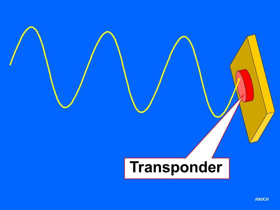 RAUCH TRANSPONDER TRANSmittER = Sender resPOND = antworten Antwortsender