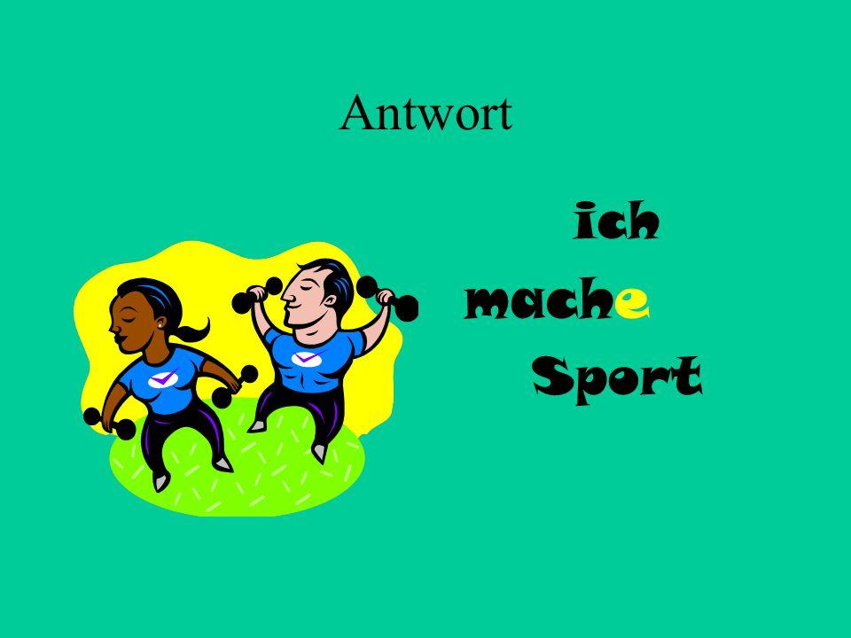 2 Ich + machen Sport
