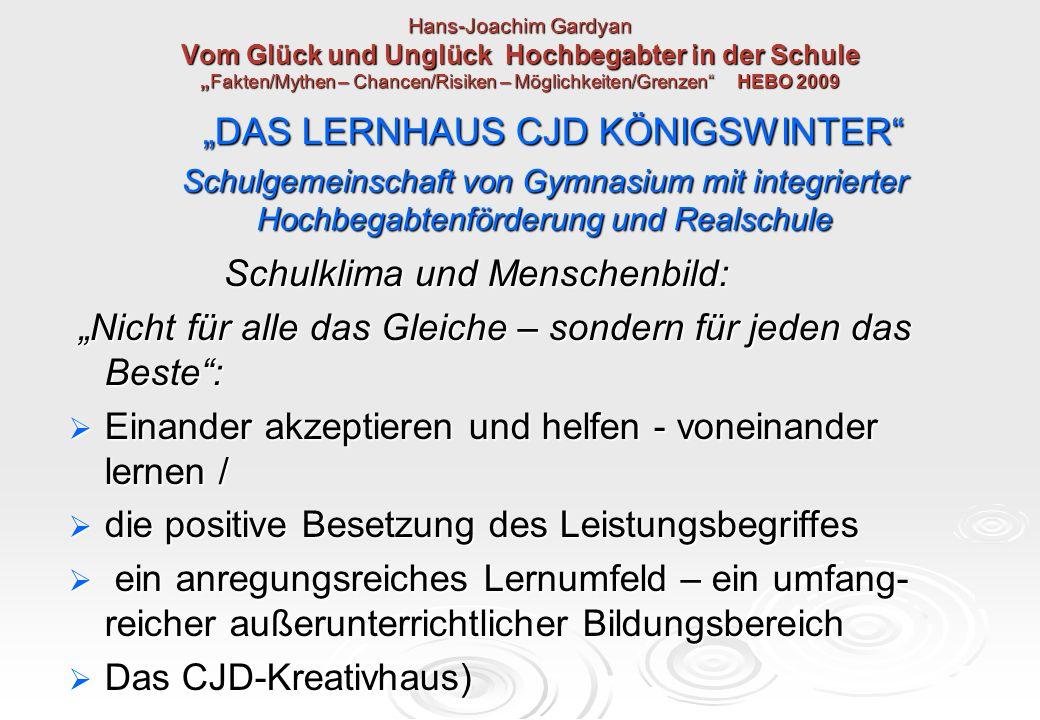"""Hans-Joachim Gardyan Vom Glück und Unglück Hochbegabter in der Schule """"Fakten/Mythen – Chancen/Risiken – Möglichkeiten/Grenzen"""" HEBO 2009 """"DAS LERNHAU"""