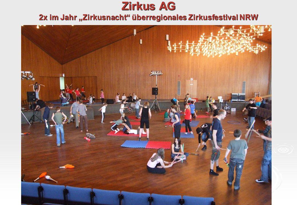 "Zirkus AG 2x im Jahr ""Zirkusnacht"" überregionales Zirkusfestival NRW"