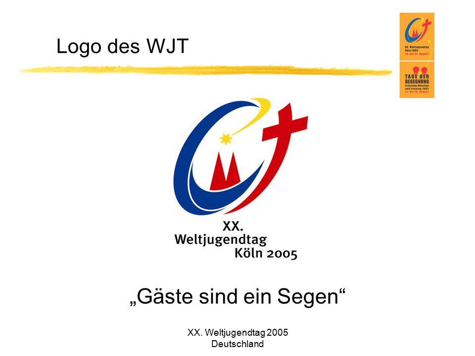 """XX. Weltjugendtag 2005 Deutschland """"Gäste sind ein Segen"""" Logo des WJT"""