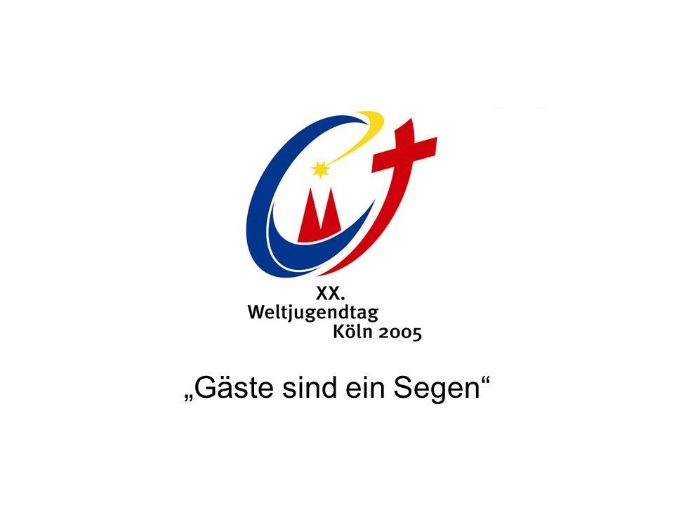 """XX. Weltjugendtag 2005 Deutschland """"Gäste sind ein Segen"""""""
