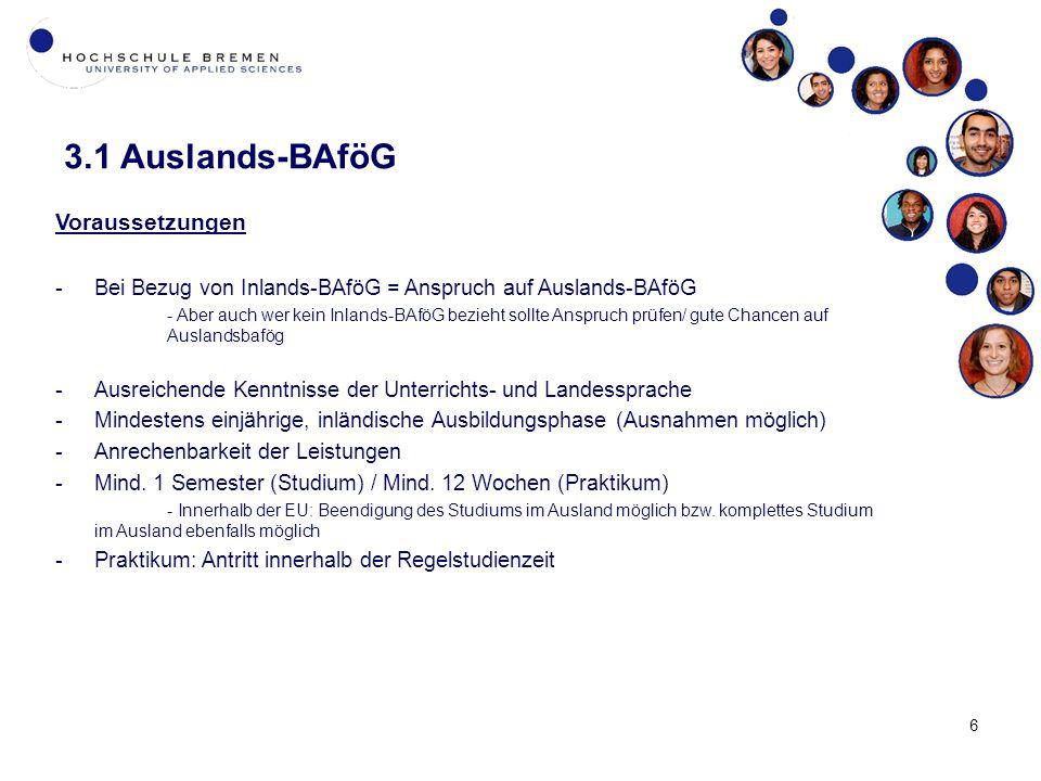7 3.1 Auslands-BAföG Zuschuss -Studiengebühren werden bis max.