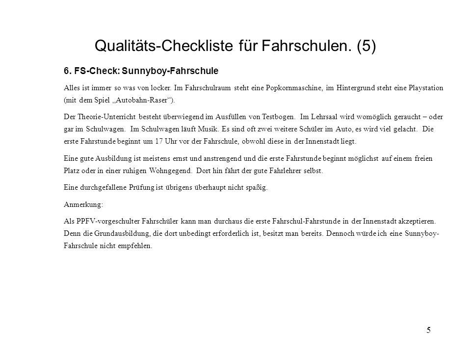 5 Qualitäts-Checkliste für Fahrschulen. (5) 6.