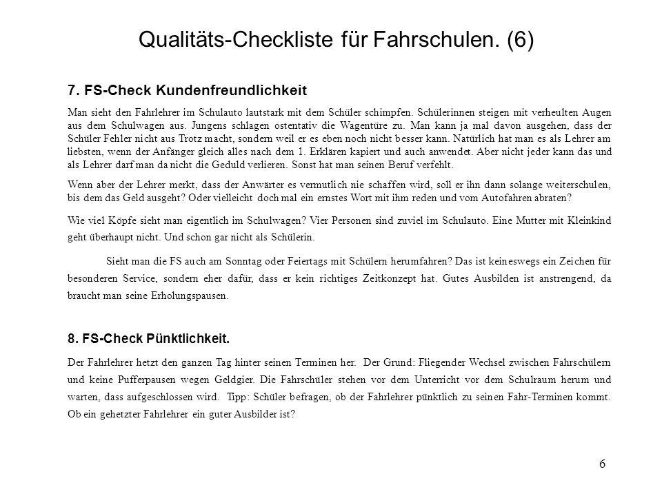6 Qualitäts-Checkliste für Fahrschulen. (6) 7.
